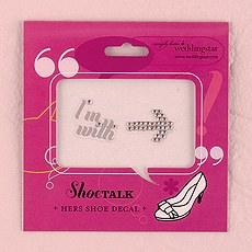 """I'm With > """"Shoe Talk"""" Stick on Decals for Shoes"""