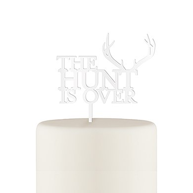 The Hunt Is Over Acrylic Cake Topper - White