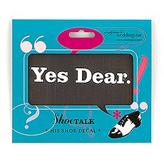 "Yes Dear ""Shoe Talk"" Stick on Decals for Shoes"